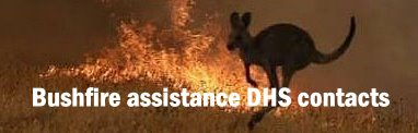 Bushfires - DHS contacts